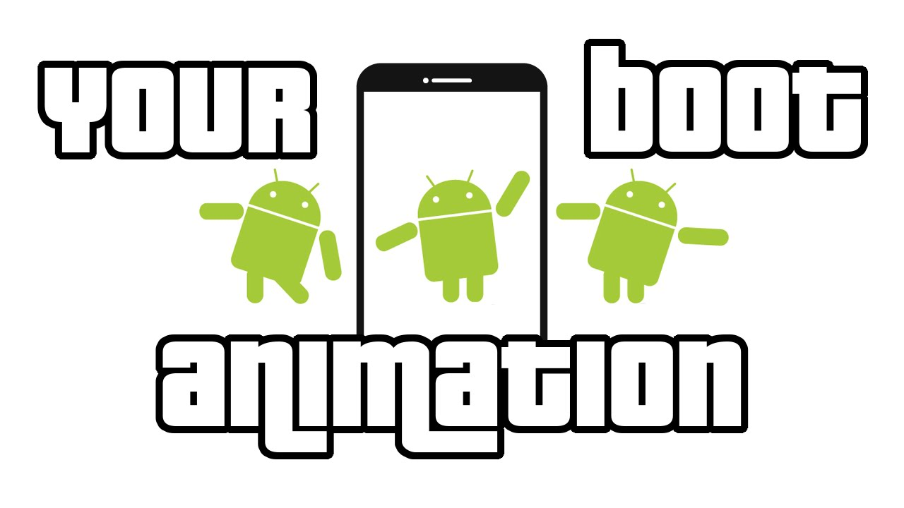 How to Create Boot Animation Easily for ANDROID — Tech2Hack