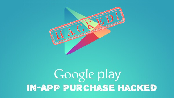 3 Best Apps To Hack In-App Purchase in ANDROID — Tech2Hack
